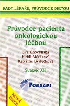 Obálka titulu Průvodce pacienta onkologickou léčbou