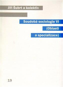 Obálka titulu Soudobá sociologie VI.