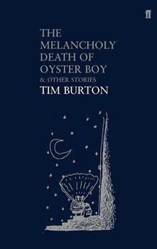 Obálka titulu The Melancholy Death of Oyster Boy