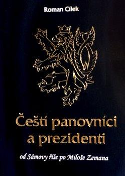 Obálka titulu Čeští panovníci a prezidenti