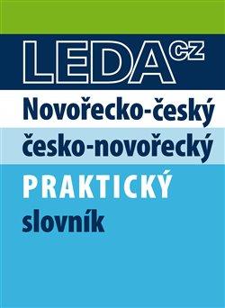 Obálka titulu Novořecko-český a česko-novořecký praktický slovník