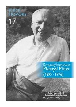 Obálka titulu Evropský humanista Přemysl Pitter (1895–1976)