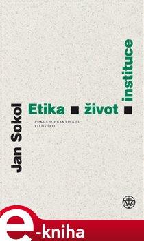 Etika, život, instituce