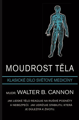 Moudrost těla - Walter B. Cannon | Booksquad.ink