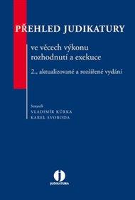 Přehled judikatury ve věcech výkonu rozhodnutí a exekuce - 2. vydání