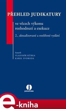 Obálka titulu Přehled judikatury ve věcech výkonu rozhodnutí a exekuce - 2. vydání