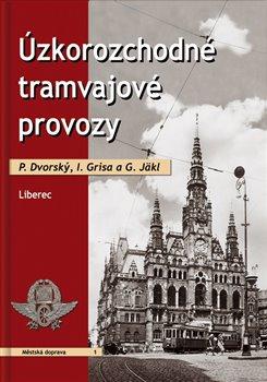 Obálka titulu Úzkorozchodné tramvajové provozy - Liberec