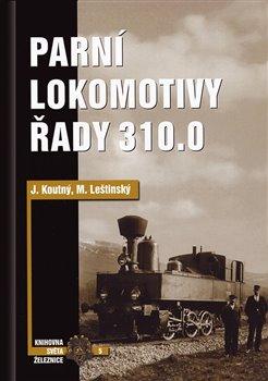 Obálka titulu Parní lokomotivy řady 310.0