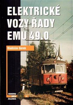 Obálka titulu Elektrické vozy řady EMU 49.0