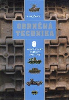 Obálka titulu Obrněná technika 8 - Malé státy Evropy 1919 – 1945