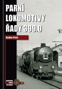 Obálka titulu Parní lokomotivy řady 399.0