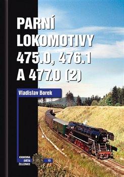 Obálka titulu Parní lokomotivy 475.0, 476.1 a 477.0 (2)