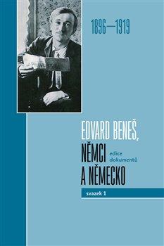 Obálka titulu Edvard Beneš, Němci a Německo