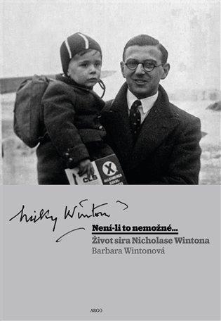 Není-li to nemožné - Životní příběh sira Nicholase Wintona