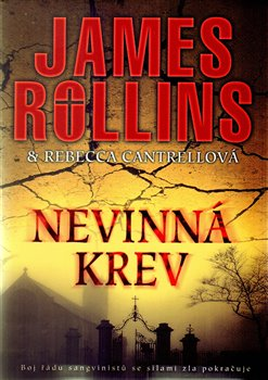 Nevinná krev - Rebecca Cantrellová, James Rollins