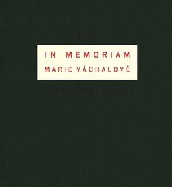 Obálka titulu In memoriam Marie Váchalové