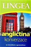 ANGLIČTINA - KONVERZACE - LINGEA - 3.VYD