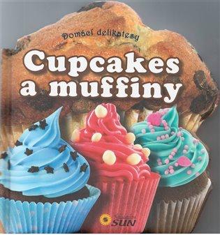 Cupcakes a muffiny - Domácí delikatesy - -   Booksquad.ink