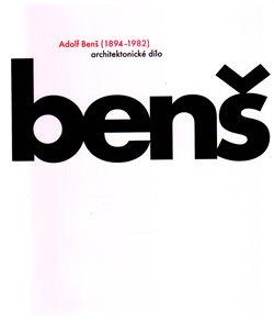 Obálka titulu Adolf Benš (1894-1982)