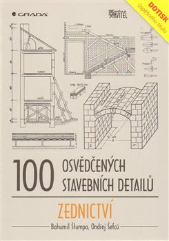 Obálka titulu 100 osvědčených stavebních detailů – zednictví
