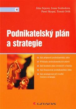Obálka titulu Podnikatelský plán a strategie