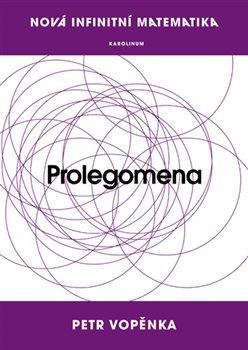 Obálka titulu Prolegomena k nové infinitní matematice