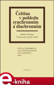 Obálka titulu Čeština v pohledu synchronním a diachronním