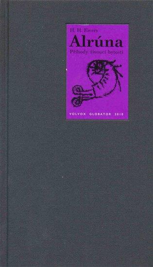 Alrúna - Hanns Heinz Ewers | Booksquad.ink