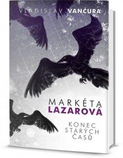 Obálka titulu Markéta Lazarová / Konec starých časů