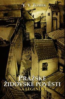 Obálka titulu Pražské židovské pověsti a legendy