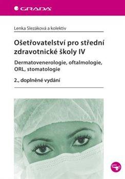 Obálka titulu Ošetřovatelství pro střední zdravotnické školy IV.