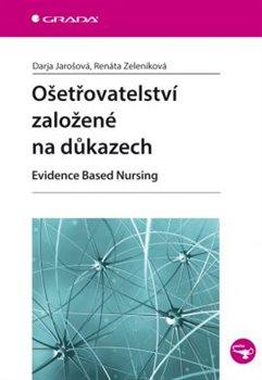 Obálka titulu Ošetřovatelství založené na důkazech