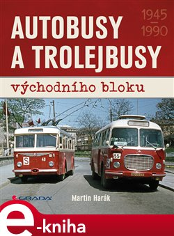 Obálka titulu Autobusy a trolejbusy východního bloku