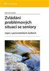 Obálka knihy Zvládání problémových situací se seniory