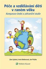 Péče a vzdělávání dětí v raném věku