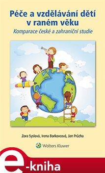 Obálka titulu Péče a vzdělávání dětí v raném věku