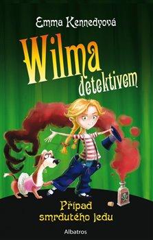 Obálka titulu Wilma detektivem: Případ smrdutého jedu