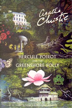 Obálka titulu Hercule Poirot and the Greenshore Folly