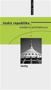 Česká republika -  moderní architektura / Čechy