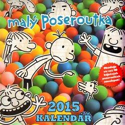 Obálka titulu Kalendář malého poseroutky 2015