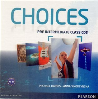 Choices Pre-intermediate Class CDs 1-6
