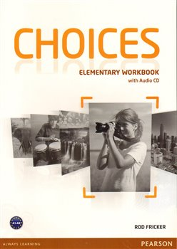 Choices Elementary Workbook & Audio CD Pack