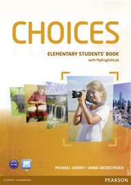 Choices Elementary Students' Book & MyLab PIN Code Pack