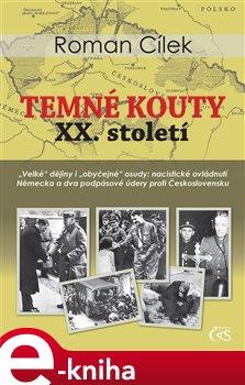 Obálka titulu Temné kouty XX. století
