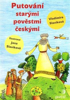 Obálka titulu Putování starými pověstmi českými