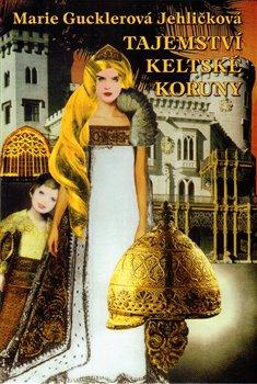 Obálka titulu Tajemství keltské koruny