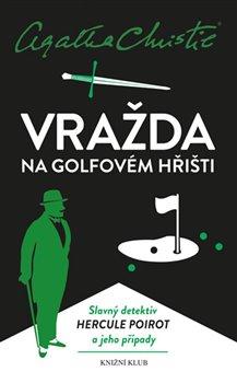 Obálka titulu Poirot: Vražda na golfovém hřišti