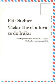 Obálka titulu Václav Havel a invaze do Iráku