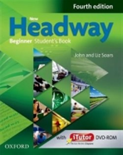 New Headway Fourth Edition Beginner Student´s Book with iTutor DVD-ROM
