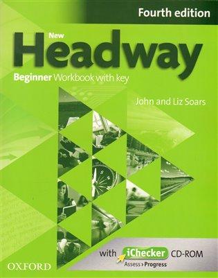 New Headway Fourth Edition Beginner Workbook with Key and iChecker CD-ROM